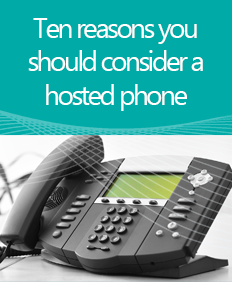 Ten reasons you should consider a hosted phone