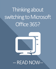 Thinking about switching to Microsoft Office 365?