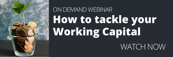 """Watch our on demand webinar """"How to tackle your working capital"""""""