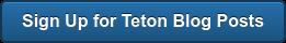 Sign Up for Teton Blog Posts