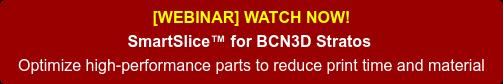 [NEW!] SmartSlice for BCN3D Stratos
