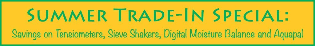 Summer Trade-In Savings on Tensiometers, Sieve Shakers, Digital Moisture Balance and Aquapal