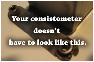 Your Consistometer Doesn't Have to Look Like This.