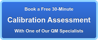 Book a Free 30-Minute  Calibration Assessment With One of Our QM Specialists