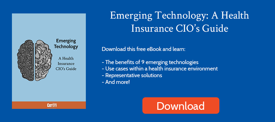 Emerging Technology: A Health Insurance CIO's Guide