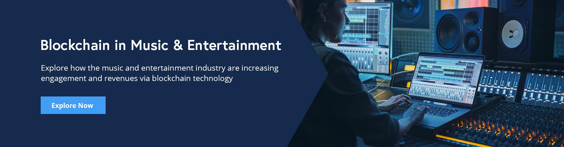 Blockchain in Music & Entertainment