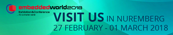 embedded world 2018: Visit us in Nuremberg 27 February - 01 March 2018