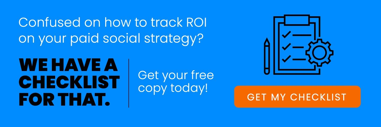 How to Track ROI on your Paid Social Strategy CTA