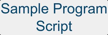 Sample Program  Script