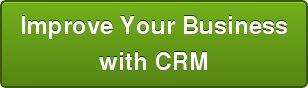 Improve Your Business with CRM
