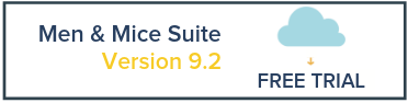 Free Trial of the Men & Mice Suite version 9.2