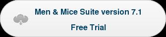 Men & Mice Suite version 7.1 Free Trial