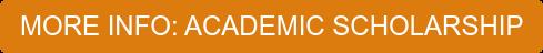 ACADEMIC SCHOLARSHIP - GENERAL INFORMATION