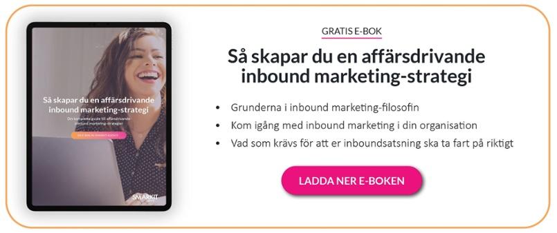 Ladda ner komplett e-bok för hur du skapar en affärsdrivande inbound marketing-strategi