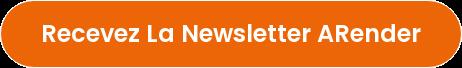 Recevez la newsletter ARender