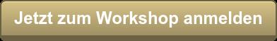 Jetzt zum Workshop anmelden