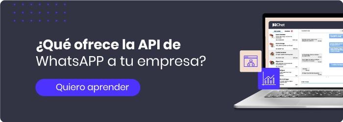 Todo lo que tu empresa debe saber sobre la API de WhatsApp