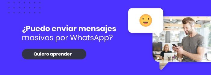 ¿Puedo enviar mensajes masivos por WhatsApp?