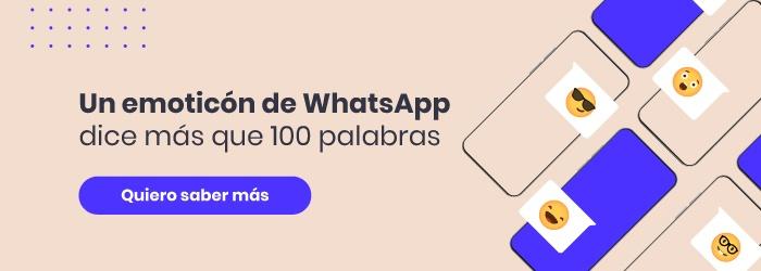 un emoticon de whatsapp dice mas que 100 palabras