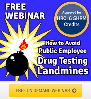 Public Employee Drug Testing Litigation Webinar