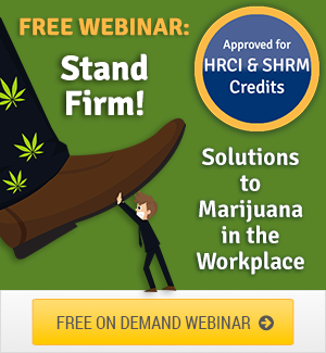 HR Solutions to Marijuana in Workplace Webinar Download