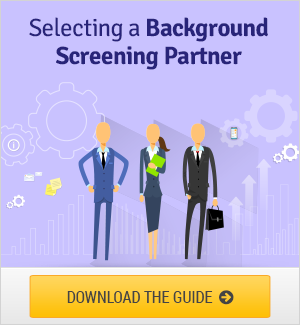A Best Practice Guide for Selecting a Background Screening Partner