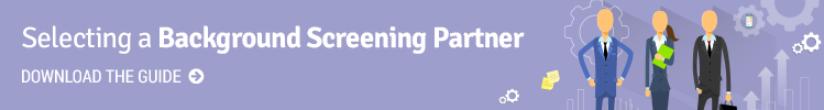 Selecting A Background Screening Partner