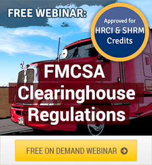 FMCSA Clearinghouse Regulations Webinar