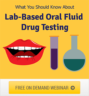 Oral Fluid Drug Testing Webinar