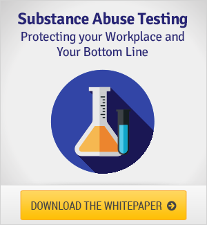 Substance Abuse Testing - Protect Your Workplace and Your Bottom Line