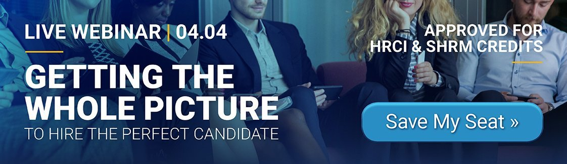 EBI Webinar Get the Whole Picture of Your Candidate