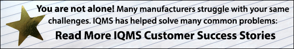 IQMS Customer Success Stories