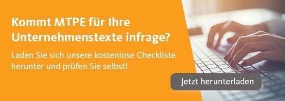 Kommt MTPE für Ihre Unternehmenstexte infrage? Kostenlose Checkliste herunterladen