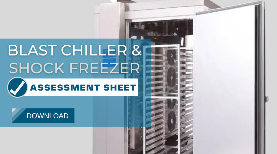 Blast Chiller/Shock Freezer Assessment Sheet
