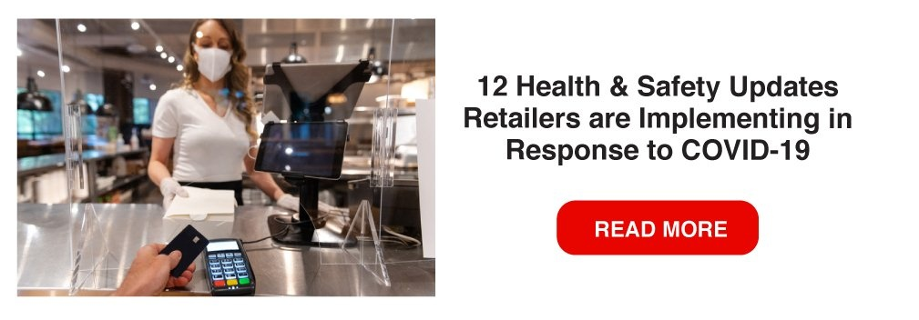 12 Health & Safety Updates Retailers are Implementing in Response to COVID-19