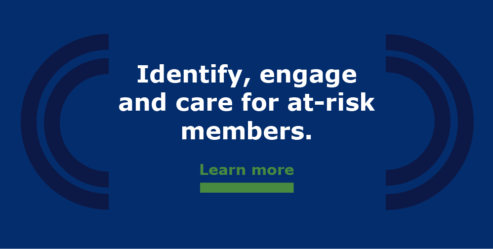 Engage at-risk health plan members