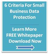 Small Business Data Protection Backup Criteria