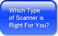 Choosing the Right Type of Scanner