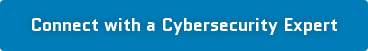 Connect with a Cybersecurity Expert