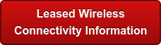 Leased Wireless  Connectivity Information