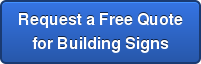 Request a Free Quote for Building Signs