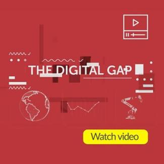 Watch video - Mind the Digital Gap