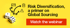 Risk Diversification, a primer on Global Sourcing