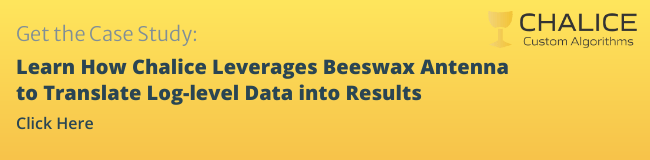 Learn How Chalice Leverages Beeswax Antenna to Translate Log-level Data into Results