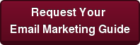 Request Your  Email Marketing Guide