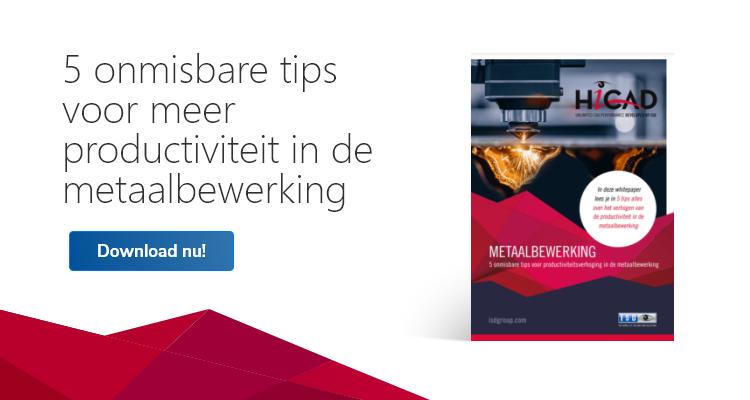 5 onmisbare tips voor meer productiviteit in de metaalbewerking