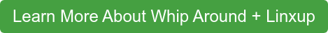 Learn More About Whip Around + Linxup