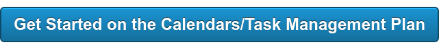 Get Started on theCalendars/Task Management PS Plan