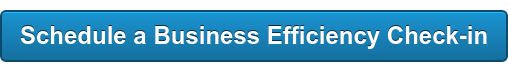 Schedule a Business Efficiency Check-in