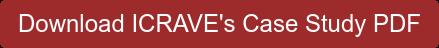 Download ICRAVE's Case Study PDF
